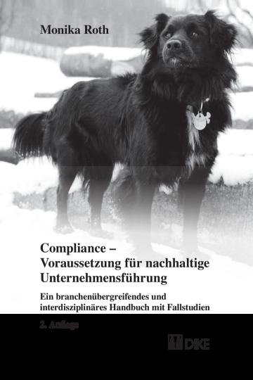Compliance – Voraussetzung für nachhaltige Unternehmensführung