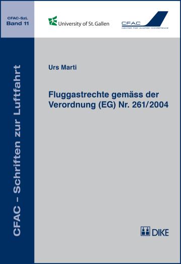 Fluggastrechte gemäss der Verordnung (EG) Nr. 261/2004