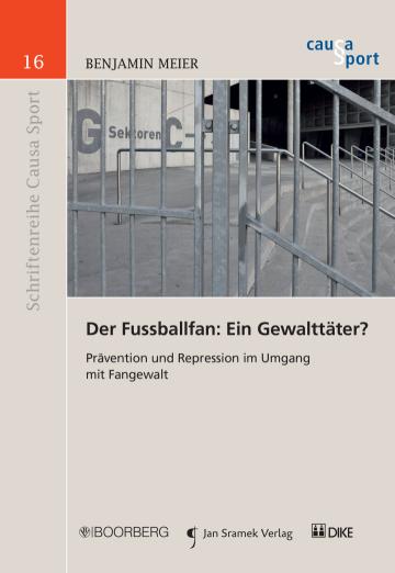 Der Fussballfan: Ein Gewalttäter?