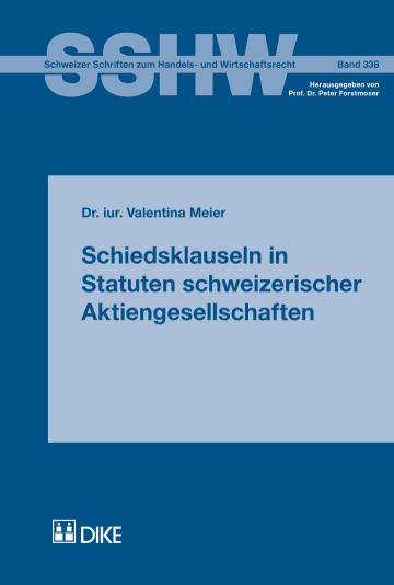 Schiedsklauseln in Statuten schweizerischer Aktiengesellschaften