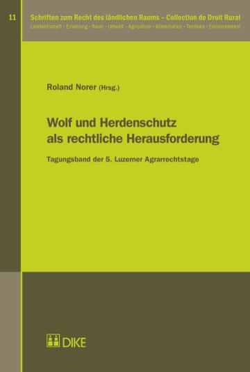 Wolf und Herdenschutz als rechtliche Herausforderung