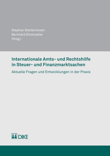 Internationale Amts- und Rechtshilfe in Steuer- und Finanzmarktsachen
