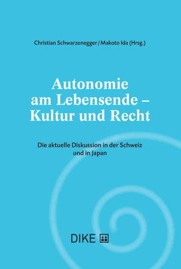 Autonomie am Lebensende – Kultur und Recht
