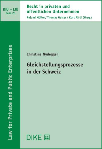 Gleichstellungsprozesse in der Schweiz