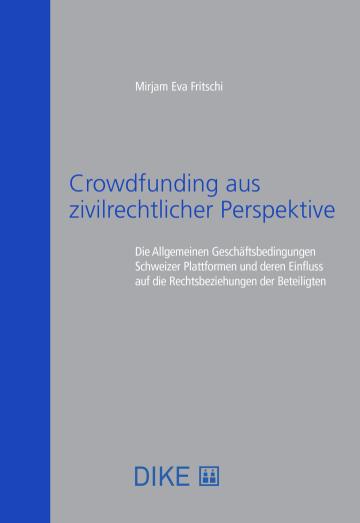 Crowdfunding aus zivilrechtlicher Perspektive