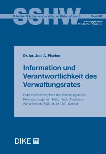 Information und Verantwortlichkeit des Verwaltungsrates