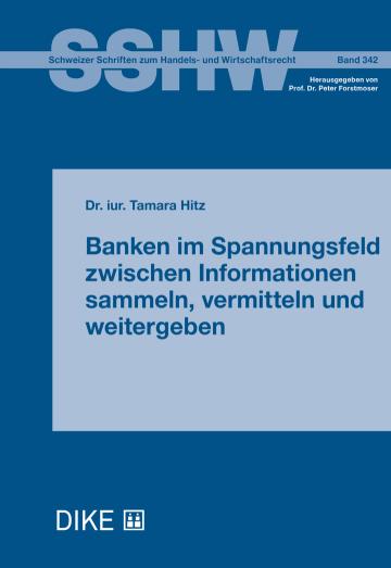 Banken im Spannungsfeld zwischen Informationen sammeln, vermitteln und weitergeben