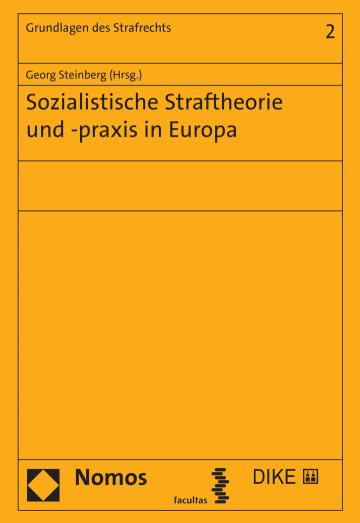 Sozialistische Straftheorie und -praxis in Europa