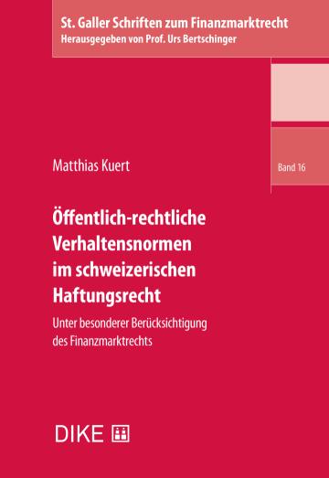 Öffentlich-rechtliche Verhaltensnormen im schweizerischen Haftungsrecht