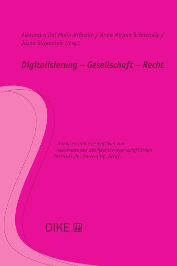 Digitalisierung – Gesellschaft – Recht