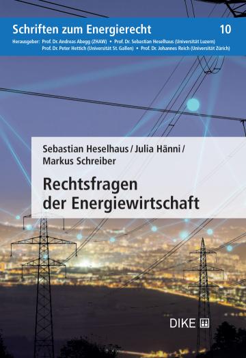 Rechtsfragen der Energiewirtschaft