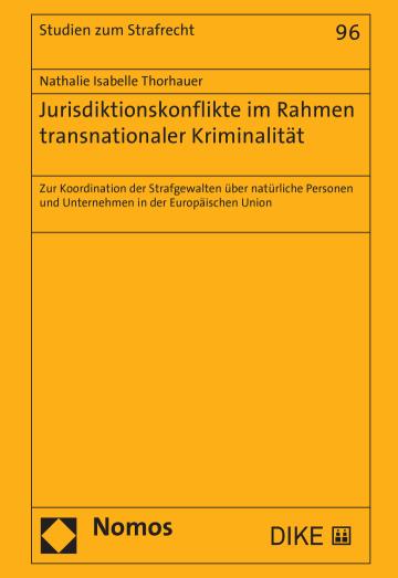 Jurisdiktionskonflikte im Rahmen transnationaler Kriminalität