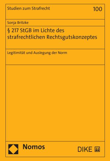 § 217 StGB im Lichte des strafrechtlichen Rechtsgutskonzeptes