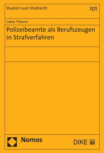 Polizeibeamte als Berufszeugen in Strafverfahren