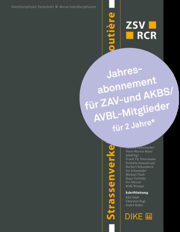 Strassenverkehr Abonnement für ZAV- und AKBS/AVBL-Mitglieder