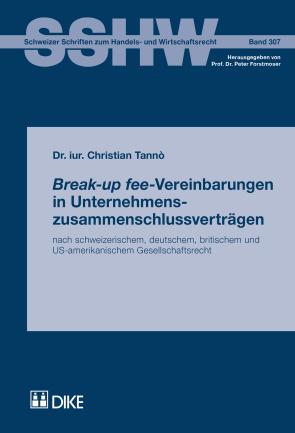 Break-up fee-Vereinbarungen in Unternehmenszusammenschlussverträgen