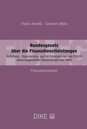Bundesgesetz über die Finanzdienstleistungen (FIDLEG)