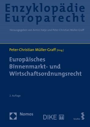 Europäisches Binnenmarkt- und Wirtschaftsordnungsrecht