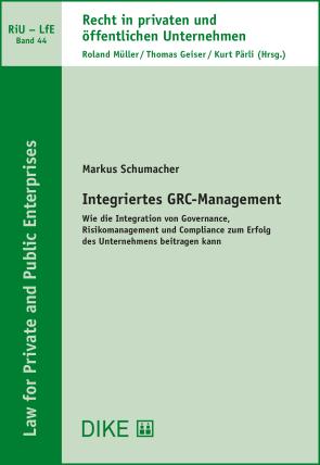 Integriertes GRC-Management