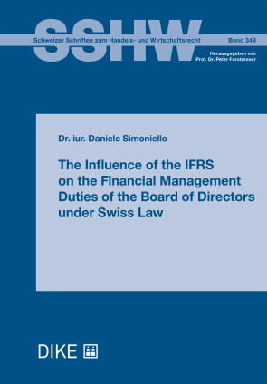 The Influence of the IFRS on the Financial Management Duties of the Board of Directors under Swiss Law