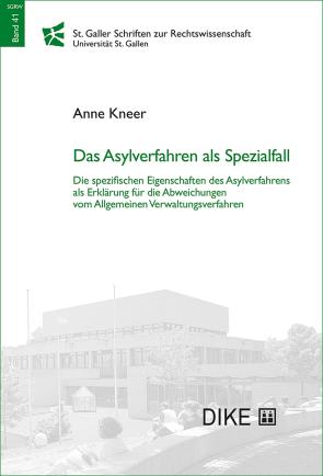 Das Asylverfahren als Spezialfall