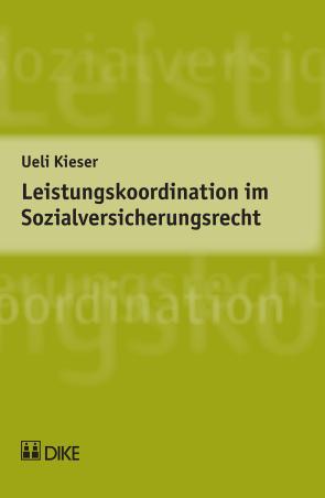 Leistungskoordination im Sozialversicherungsrecht