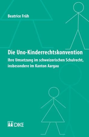 Die UNO-Kinderrechtskonvention
