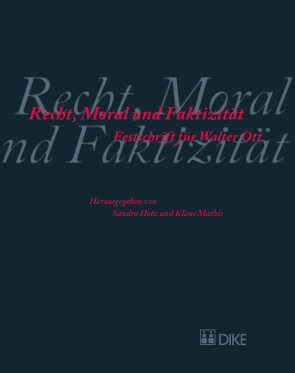 Recht, Moral und Faktizität