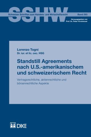 Standstill Agreements nach U.S.-amerikanischem und schweizerischem Recht