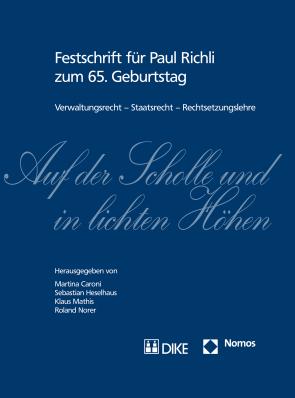 Auf der Scholle und in lichten Höhen: Verwaltungsrecht – Staatsrecht – Rechtsetzungslehre