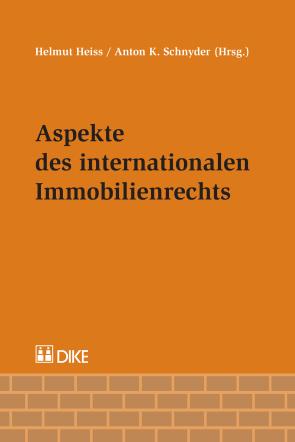 Aspekte des internationalen Immobilienrechts