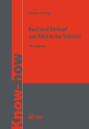 Kauf und Verkauf von KMU in der Schweiz