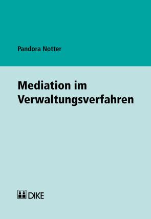 Mediation im Verwaltungsverfahren