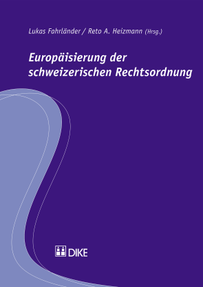 Europäisierung der schweizerischen Rechtsordnung