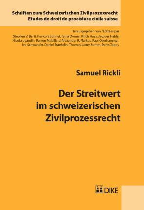 Der Streitwert im schweizerischen Zivilprozessrecht