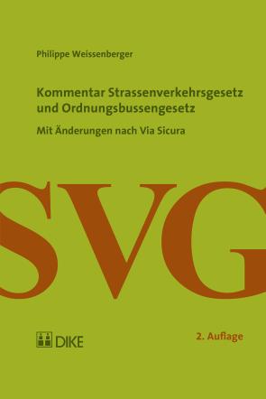 Kommentar Strassenverkehrsgesetz und Ordnungsbussengesetz