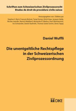 Die unentgeltliche Rechtspflege in der Schweizerischen Zivilprozessordnung