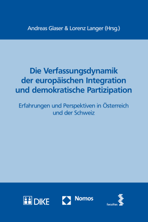 Die Verfassungsdynamik der europäischen Integration und demokratische Partizipation