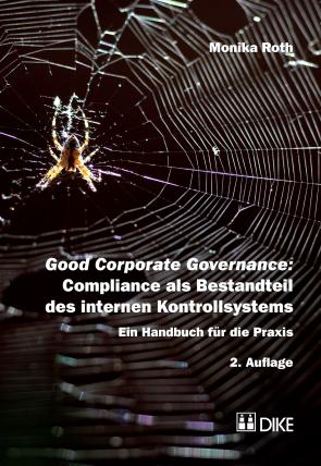 Good Corporate Governance: Compliance als Bestandteil des internen Kontrollsystems
