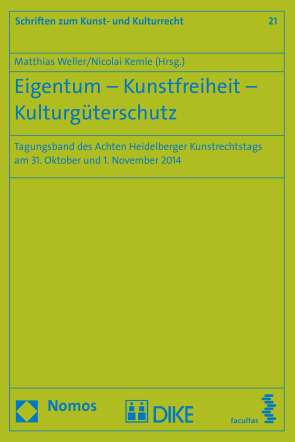 Eigentum – Kunstfreiheit – Kulturgüterschutz