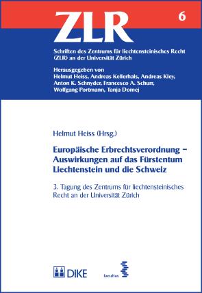 Europäische Erbrechtsverordnung – Auswirkungen auf das Fürstentum Liechtenstein und die Schweiz