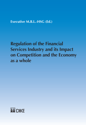 Regulation of the Financial Services Industry and its Impact on Competition and the Economy as a whole
