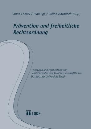 Prävention und freiheitliche Rechtsordnung