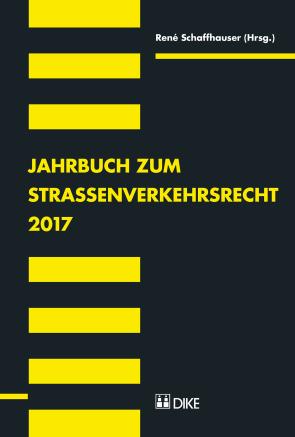 Jahrbuch zum Strassenverkehrsrecht 2017