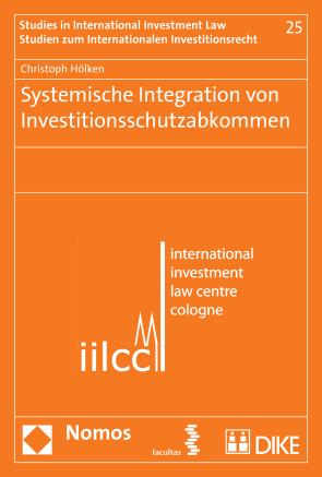 Systemische Integration von Investitionsschutzabkommen