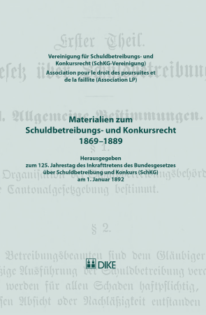 Materialien zum Schuldbetreibungs- und Konkursrecht 1869–1889