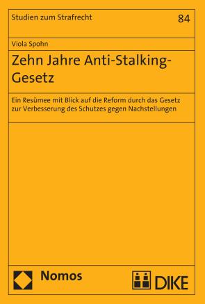 Zehn Jahre Anti-Stalking-Gesetz