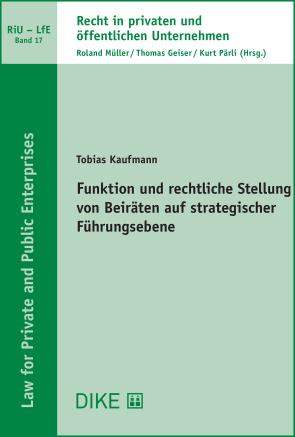 Funktion und rechtliche Stellung von Beiräten auf strategischer Führungsebene