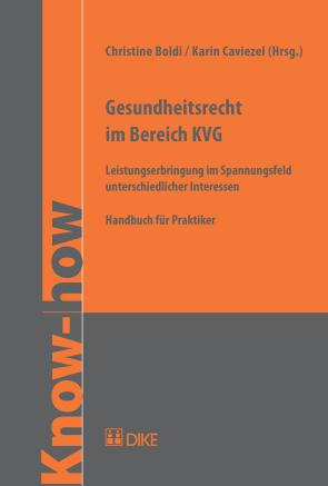 Gesundheitsrecht im Bereich KVG