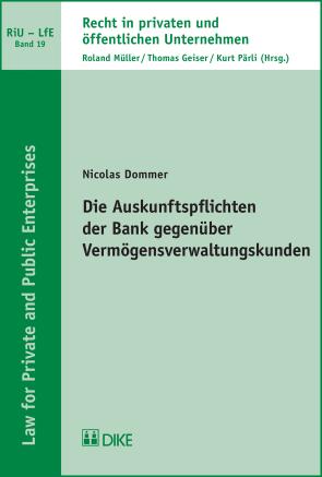 Die Auskunftspflichten der Bank gegenüber Vermögensverwaltungskunden